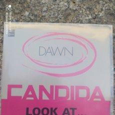 Discos de vinilo: DAWN. CÁNDIDA. SINGLE VINILO PERFECTO ESTADO. Lote 212921186