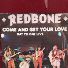 Discos de vinilo: REDBONE-COME AND GET YOUR LOVE . SINGLE GERMANY 1974. BUEN ESTADO. Lote 212922607