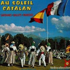 Discos de vinilo: COBLA BARCELONA – AU SOLEIL CATALAN / SARDANE, BALLETS, MARCHES - LP ALBUM FRANCE (JUAN MORATA). Lote 212948047