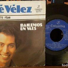 Discos de vinilo: JOSEP VÉLEZ - EUROVISION 78 - BAILEMOS UN VALS. Lote 212956580