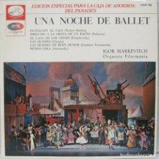 Dischi in vinile: UNA NOCHE DE BALLET - IGOR MARKEVITCH - LP. Lote 212957673