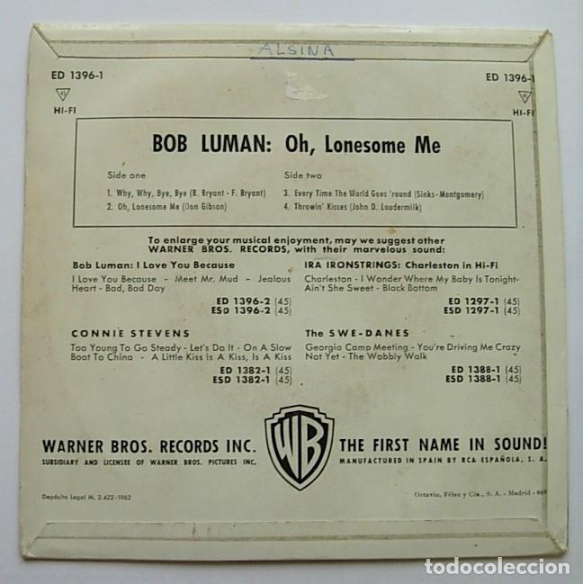 """Discos de vinilo: BOB LUMAN Very Rare Spain 7"""" EP 1962 OH LONESOME ME + 3 Country Rockabilly - Foto 2 - 212963016"""