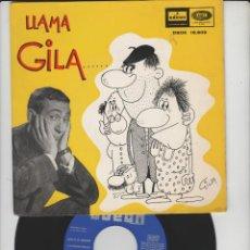 Discos de vinilo: LOTE P-DISCO VINILO SINGLE HUMOR GILA AÑO 1964. Lote 212994525