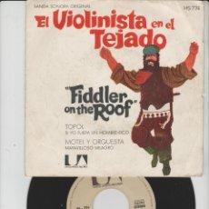 Discos de vinilo: LOTE P-DISCO VINILO SINGLE CINE BANDA SONORA PELICULA EL VIOLENISTA EN EL TEJADO. Lote 212995038