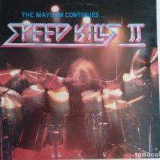 Discos de vinilo: SPEED KILLS II. 1986. UNDER ONE FLAG 2.. Lote 212995500