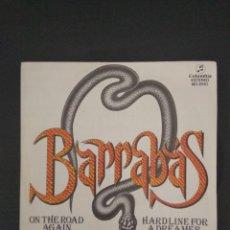 Discos de vinilo: BARRABAS - ON THE ROAD AGAIN - SINGLE. Lote 213011687