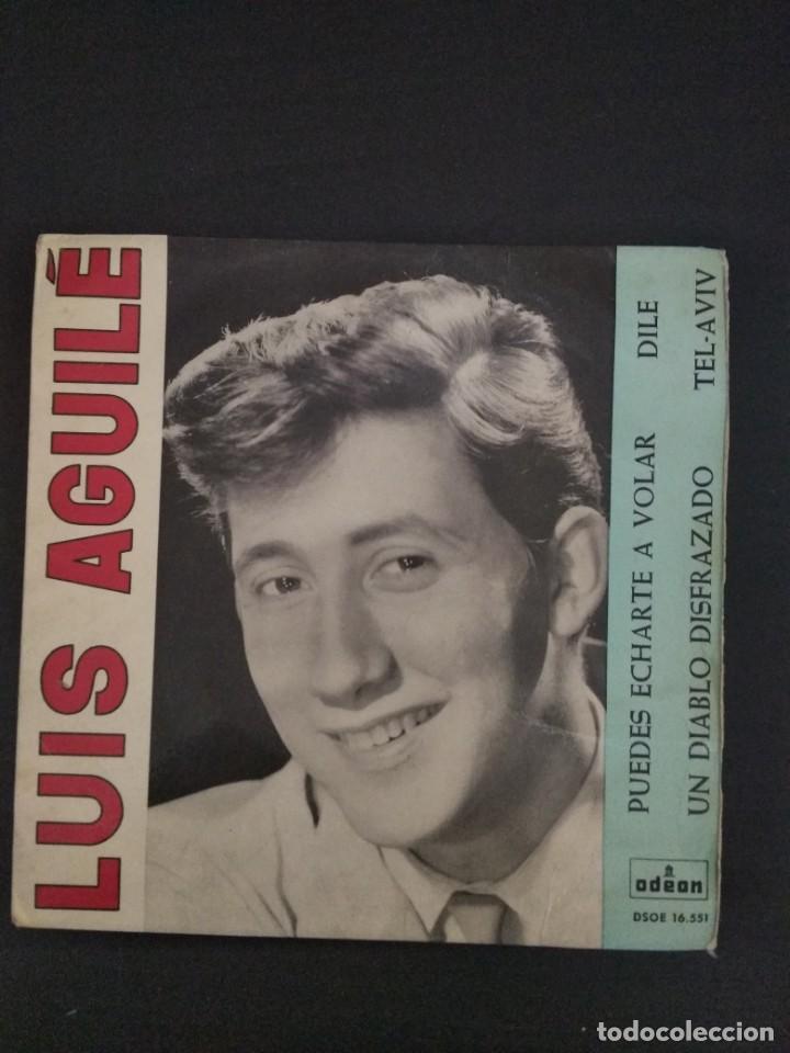 LUIS AGUILE - PUEDES EHARTE A VOLAR - EP (Música - Discos de Vinilo - EPs - Solistas Españoles de los 70 a la actualidad)