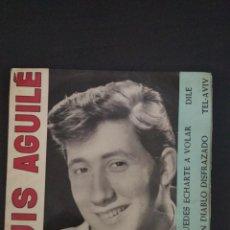 Discos de vinilo: LUIS AGUILE - PUEDES EHARTE A VOLAR - EP. Lote 213012190