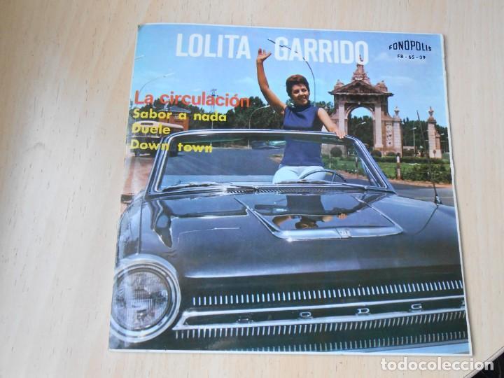 LOLITA GARRIDO, EP, LA CIRCULACIÓN + SABOR A NADA + 2, AÑO 1965 (Música - Discos de Vinilo - EPs - Solistas Españoles de los 50 y 60)