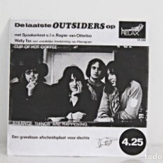 Discos de vinilo: THE OUTSIDERS – CUP OF HOT COFFEE- SINGLE ORIGINAL FIRST PRESS. HOLANDA 1968. Lote 213015412