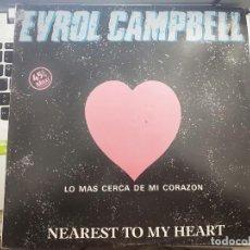 """Discos de vinilo: EVROL CAMPBELL - NEAREST TO MY HEART (12"""") 1983. STIFF RECORDS VICTORIA 22MO565, VIC-62.COMO NUEVO. Lote 213094686"""