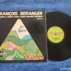 Discos de vinilo: FRANÇOIS BERANGER SPAIN LP 1978 EN PUBLICO POP ROCK BLUES CHANSON MUY BUEN ESTADO MIRA !!. Lote 213097002