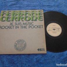 """Discos de vinilo: CERRONE SPAIN 12"""" MAXI 1978 JE SUIS MUSIC + ROCKET IN THE POCKET ELECTRONIC DISCO DANCE BUEN ESTADO. Lote 213099977"""
