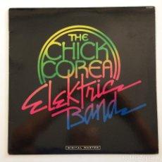 Discos de vinilo: THE CHICK COREA ELEKTRIC BAND – THE CHICK COREA ELEKTRIC BAND JAPAN 1986 GRP. Lote 213106238