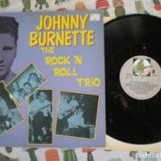 Discos de vinilo: JOHNNY BURNETTE, ROCKNROLL TRIO, EDICION DE EPOCA. Lote 222267320