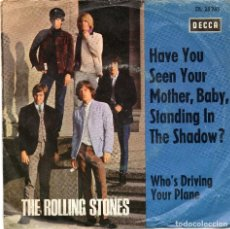 Discos de vinilo: THE ROLLING STONES - HAVE YOU SEEN YOUR MOTHER - SINGLE - DECCA. Lote 213122801