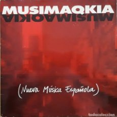 Discos de vinilo: MUSIMAQKIA - NUEVA MÚSICA ESPAÑOLA. Lote 213149555