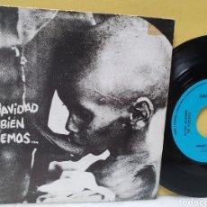 Discos de vinilo: AHV. EN NAVIDAD TAMBIEN COMEMOS. SINGLE 1986. HILARGI DISCOS SUICIDAS.. Lote 213150670