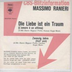 Discos de vinilo: 45 GIRI MASSIMO RANIERI DIE LIEBE IST EIN TRAUM(L'AMORE E' UN ATTIMO) CBS 7610 GERMANY 1971. Lote 213153496