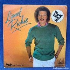 Discos de vinil: SINGLE LIONEL RICHIE - TRULY - SINCERAMENTE - ESPAÑA - AÑO 1982. Lote 213169606