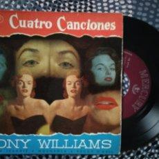 Discos de vinilo: VINILO TONY WILLIAMS 4 CANCIONES CON NOMBRE DE MUJER. DISCOS MERCURY. Lote 213174477