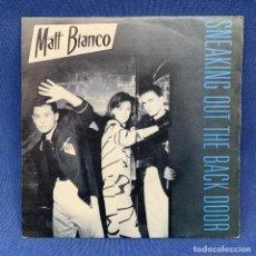 Discos de vinilo: SINGLE MATT BIANCO - SNEAKING OUT THE BACK DOOR - ESPAÑA - AÑO 1984. Lote 213174860