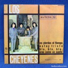 Discos de vinilo: SINGLE LOS CHEYENES - ERES COMO UN SUEÑO / NO PIERDAS EL TIEMPO - ESPAÑA - AÑO 1966. Lote 213175612