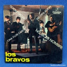Discos de vinilo: SINGLE LOS BRAVOS - NO SE MI NOMBRE / QUIERO GRITAR - ESPAÑA - AÑO 1966. Lote 213178627