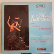 Discos de vinilo: DISCO LP FLAMENCO COPLA. MUCHO FLAMENCO. MIGUEL DE LOS REYES. EDITADO EN FRANCIA. Lote 295366173