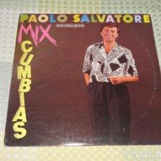 Discos de vinilo: PAOLO SALVATORE / MIX CUMBIAS / DONDE ESTAS MARIANA (HISPAVOX 1988). Lote 213191146
