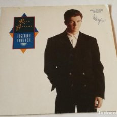 Disques de vinyle: RICK ASTLEY - TOGETHER FOREVER - 1988. Lote 213248702