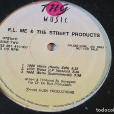 Discos de vinilo: E.L. ME & THE STREET PRODUCTS - I'VE BEEN DOWN TOO LONG / 1000 WATTS - 1993. Lote 213251016