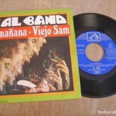 Discos de vinilo: VINILO. AL BANO. LA MAÑANA, VIEJO SAM . 1969. PROBADO.. Lote 213248508