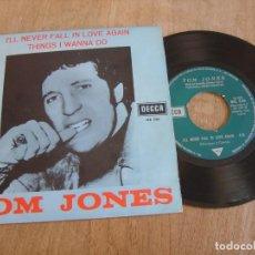 Discos de vinilo: VINILO. TOM JONES. I'LL NEVER FALL IN LOVE AGAIN. THINGS I WANNA DO 1967. PROBADO.. Lote 213250288