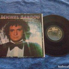 Discos de vinilo: MICHEL SARDOU SPAIN LP 1981 CANTA EN ESPAÑOL VOLVER A VIVIR POP FRANCES CHANSON BUEN ESTADO OFERTA !. Lote 213278078