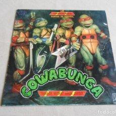 Discos de vinilo: LAS TORTUGAS NINJA - CANTAN EN ESPAÑOL -, SG, COWABUNGA + 1, AÑO 1991. Lote 213298586