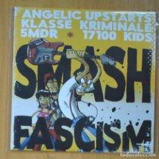 Discos de vinilo: SMASH FASCISM - VARIOS - EP. Lote 213301815