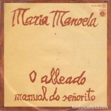 Dischi in vinile: MARIA MANOELA - O ALLEADO - SINGLE DE FOLKLORE GALLEGO. Lote 213302133