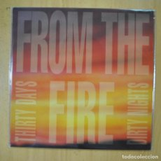 Disques de vinyle: FROM THE FIRE - THIRTY DAYS DIRTY NIGHTS - LP. Lote 213304693