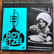 Discos de vinilo: DR. ZHIVAGO, ROY ETZEL EP, TEMA DE LARA -. Lote 213305360