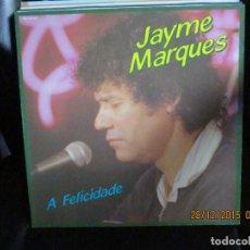 Discos de vinilo: JAYME MARQUES ?– A FELICIDADE. Lote 213333558