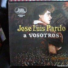 Discos de vinilo: JOSÉ LUÍS PARDO -A VOSOTROS. Lote 213334776
