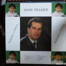 Discos de vinilo: JUAN TELLADO – DEDICADO A PATRICIA. Lote 213337027
