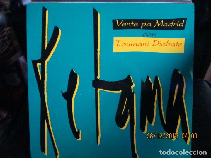 KETAMA (2) CON TOUMANI DIABATE* ?– VENTE PA MADRID (Música - Discos de Vinilo - Maxi Singles - Flamenco, Canción española y Cuplé)