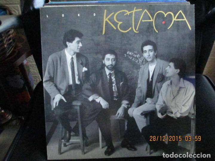 KETAMA (2) ?– LOKO (Música - Discos de Vinilo - Maxi Singles - Flamenco, Canción española y Cuplé)