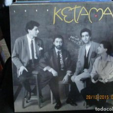 Discos de vinilo: KETAMA (2) ?– LOKO. Lote 213339618