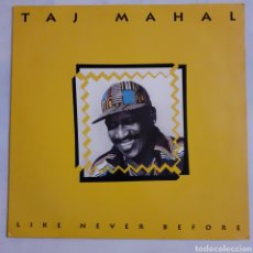 Discos de vinilo: TAJ MAHAL. LIKE NEVER BEFORE. 211 679. GERMANY 1991.. Lote 213360048