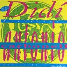 Disques de vinyle: ANTONIO CARBONELL - DIDI. Lote 213363795