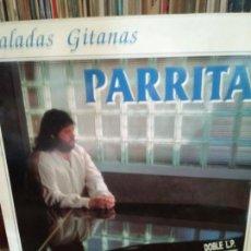 Discos de vinilo: LP PARRITA. BALADAS GITANAS. DOBLE LP. COLABORACIÓN TOMATITO. Lote 213379561