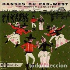 Discos de vinilo: GERRY REYNOLDS ET SES TEXAS BOYS – DANSES DU FAR-WEST - EP FRANCE + LIBRETO. Lote 213384857